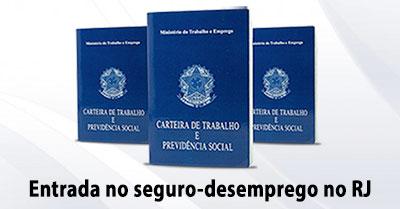 Como dar entrada no seguro-desemprego no Rio de Janeiro